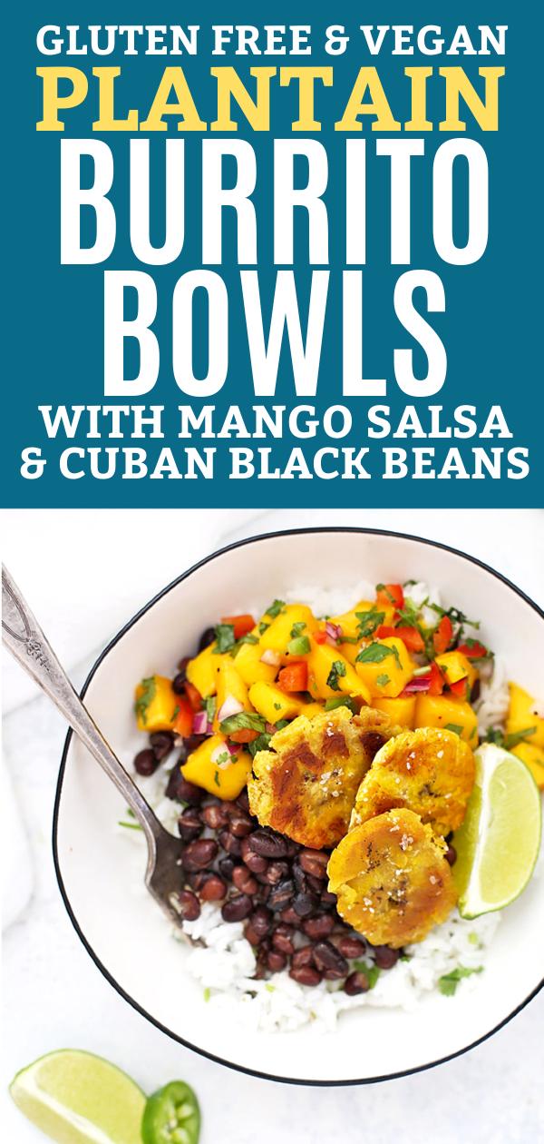 Vegan Plantain Burrito Bowl with Cilantro Lime Rice, Cuban Black Beans, Crispy Plantains, and Fresh Mango Salsa. Lime Wedge garnish.
