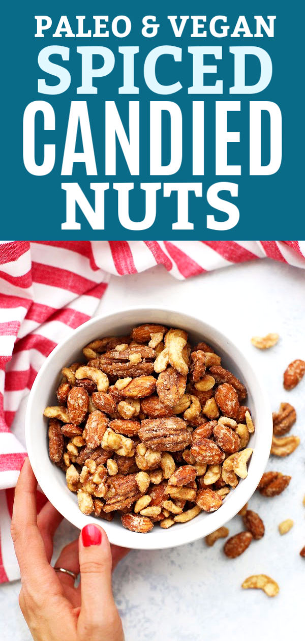 """Overhead view of a bowl of paleo spiced candied nuts with text that reads """"Paleo & Vegan Spiced Candied Nuts"""""""