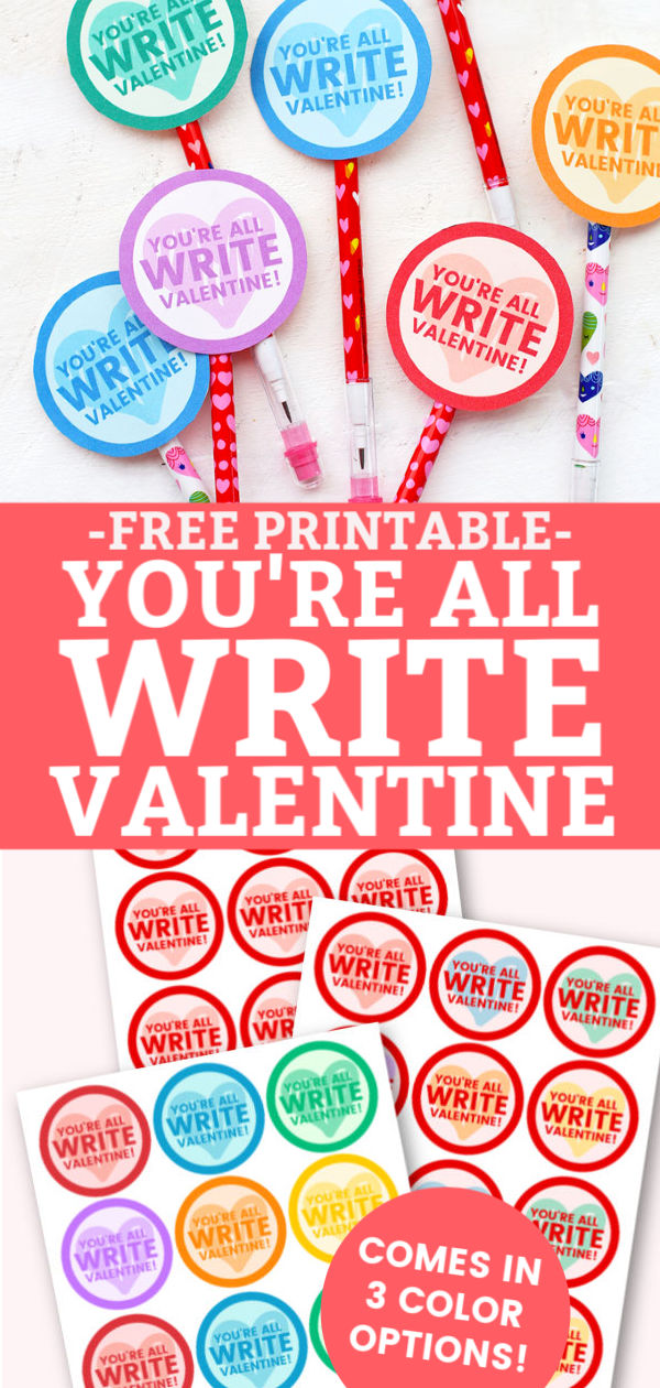 """You're All Write Valentine"" printable from One Lovely Life"