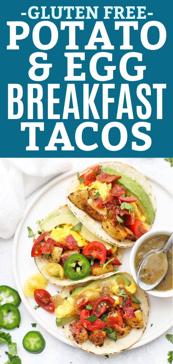 "Three Potato and Egg Breakfast Tacos with Salsa Verde from onelovelylife.com with text that reads ""Gluten Free Potato & Egg Breakfast Tacos"""