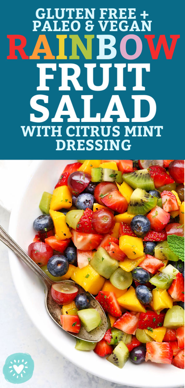"Close up view of Rainbow Fruit Salad with Citrus Mint Dressing from One Lovely Life with text that reads ""Gluten Free + Paleo + Vegan Friendly Rainbow Fruit Salad with Citrus Mint Dressing"""