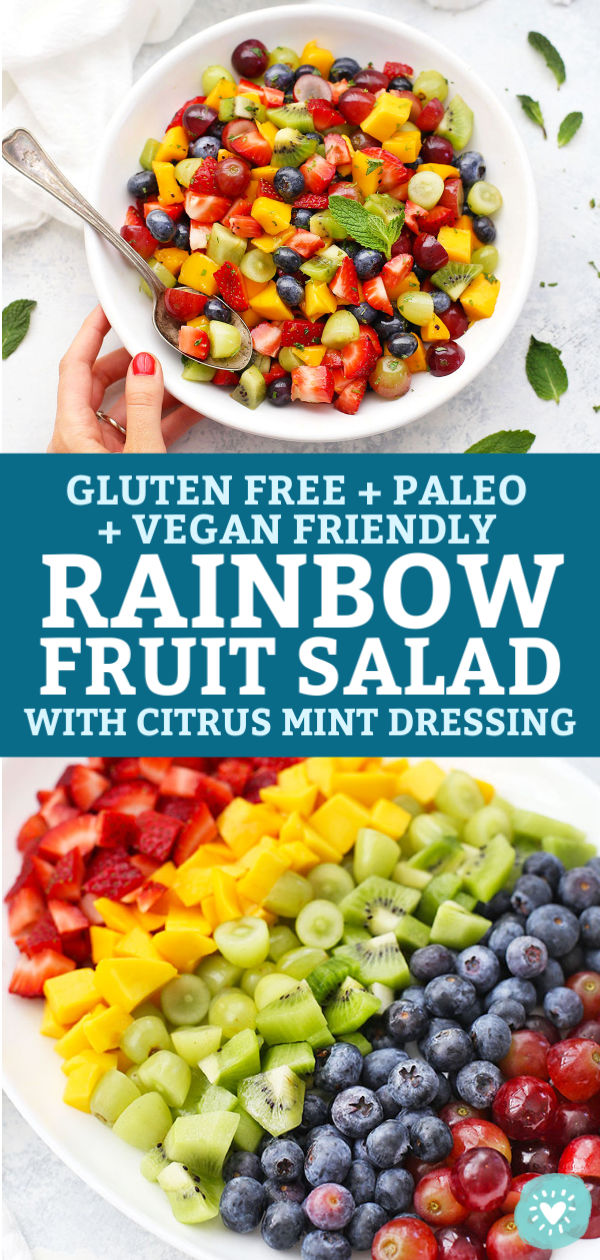 Collage images of Rainbow Fruit Salad with Citrus Mint Dressing from One Lovely Life