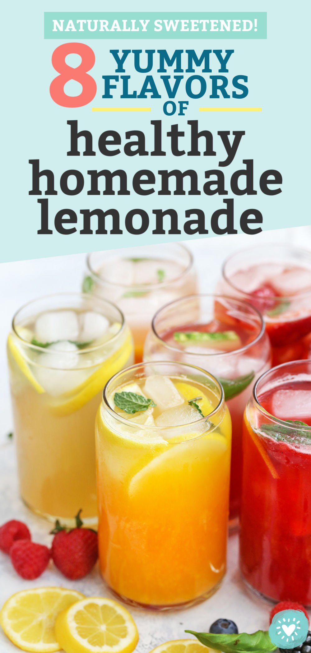 8 Flavors of Naturally Sweetened Lemonade from One Lovely Life