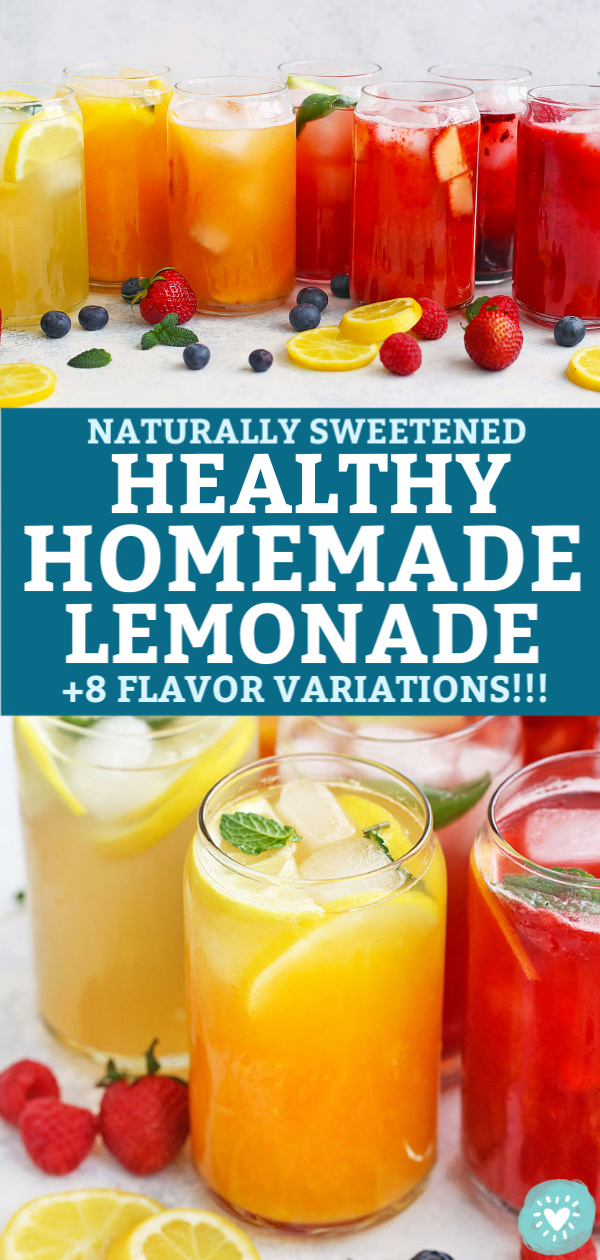 "Collage of 8 Flavors of Healthy Homemade Lemonade Naturally Sweetened with Honey from One Lovely Life with text that reads ""Naturally Sweetened Healthy Homemade Lemonade +8 Flavor Variations!!!"""