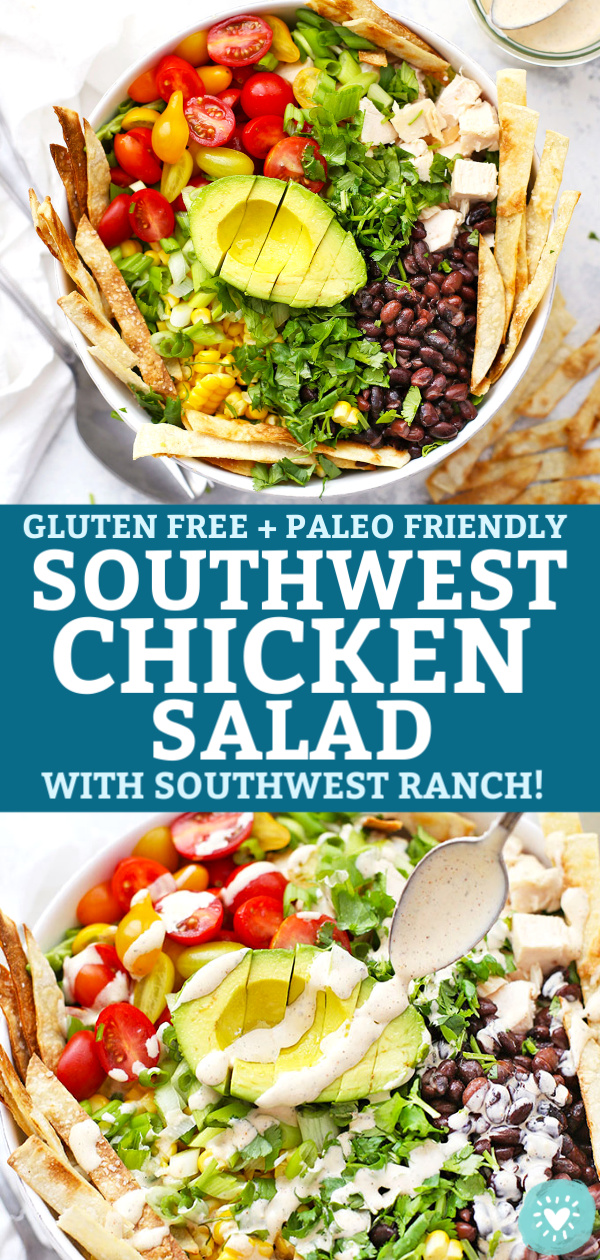 "Collage of Southwest Chicken Salad with text that reads ""Gluten Free & Paleo Southwest Chicken Salad with Southwest Ranch"""