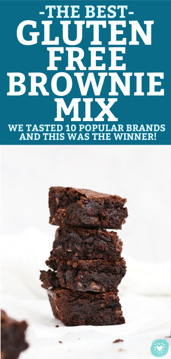 "4 Gluten Free Brownies Stacked on top of each other with text that reads ""The Best Gluten Free Brownie Mix: We tasted 10 popular brands and this was the winner!"""