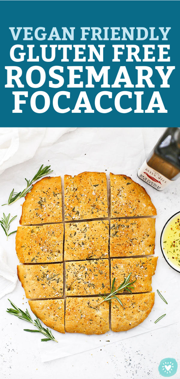 "A sliced loaf of gluten free rosemary focaccia with text overlay that reads ""Vegan Friendly Gluten Free Rosemary Focaccia"""