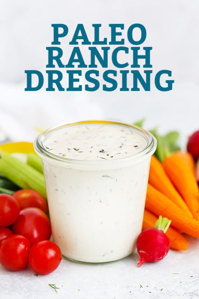 "A Jar of Paleo Ranch Dressing with text that reads ""Dairy Free Paleo Ranch Dressing"""