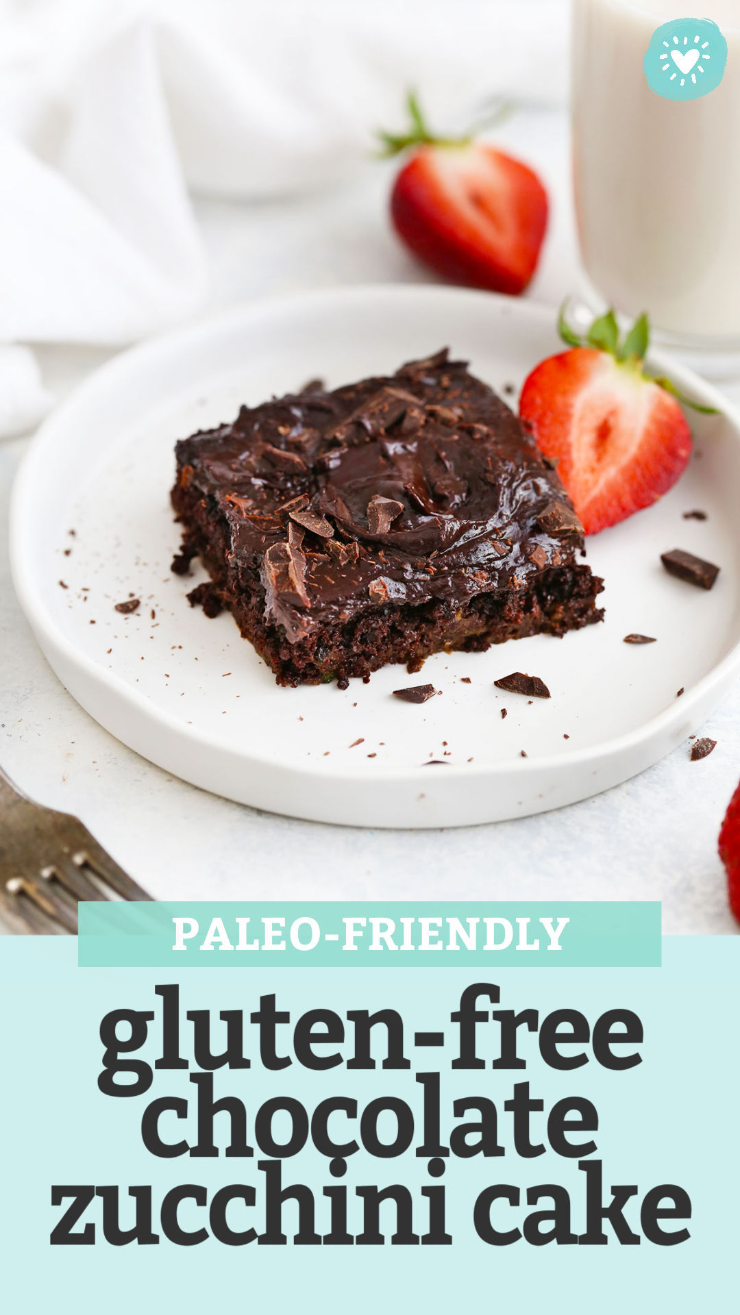 """A slice of gluten free chocolate zucchini cake from One Lovely Life with text overlay that reads """"Paleo-Friendly Gluten-Free Chocolate Zucchini Cake"""""""
