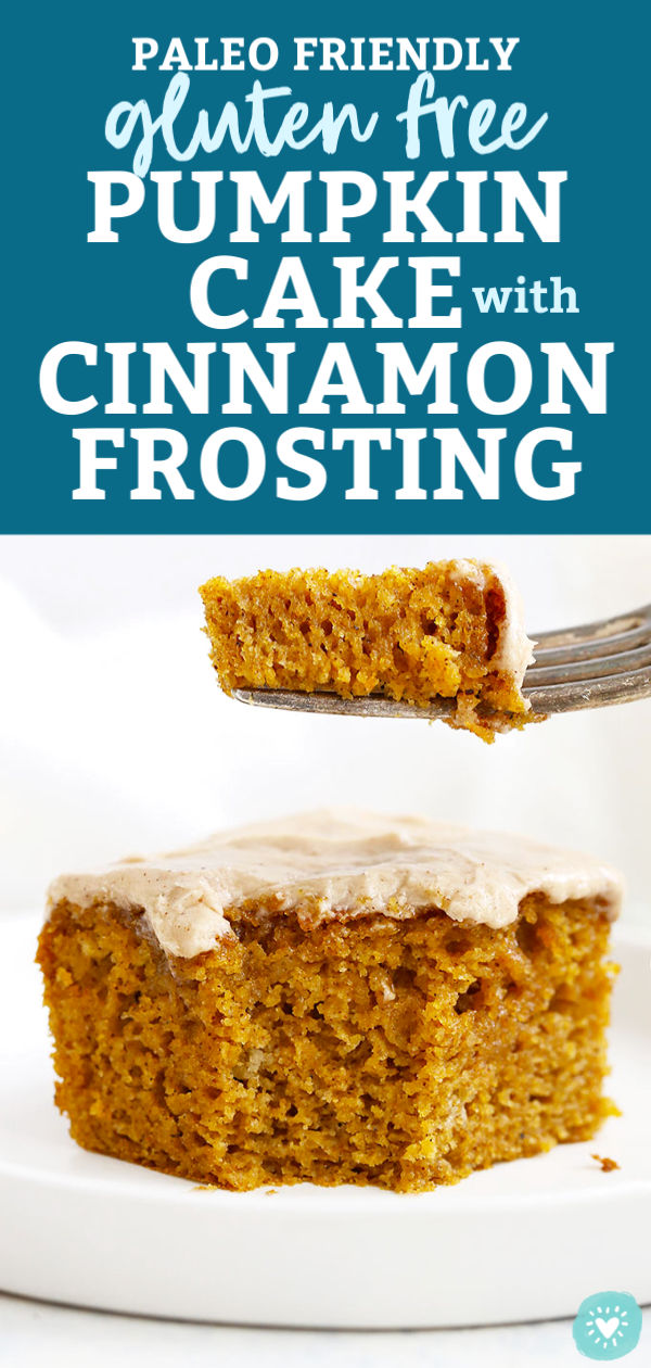 """Gluten Free Pumpkin Cake with Cinnamon Frosting with text overlay that reads """"Paleo Friendly Gluten Free Pumpkin Cake with Cinnamon Frosting"""""""