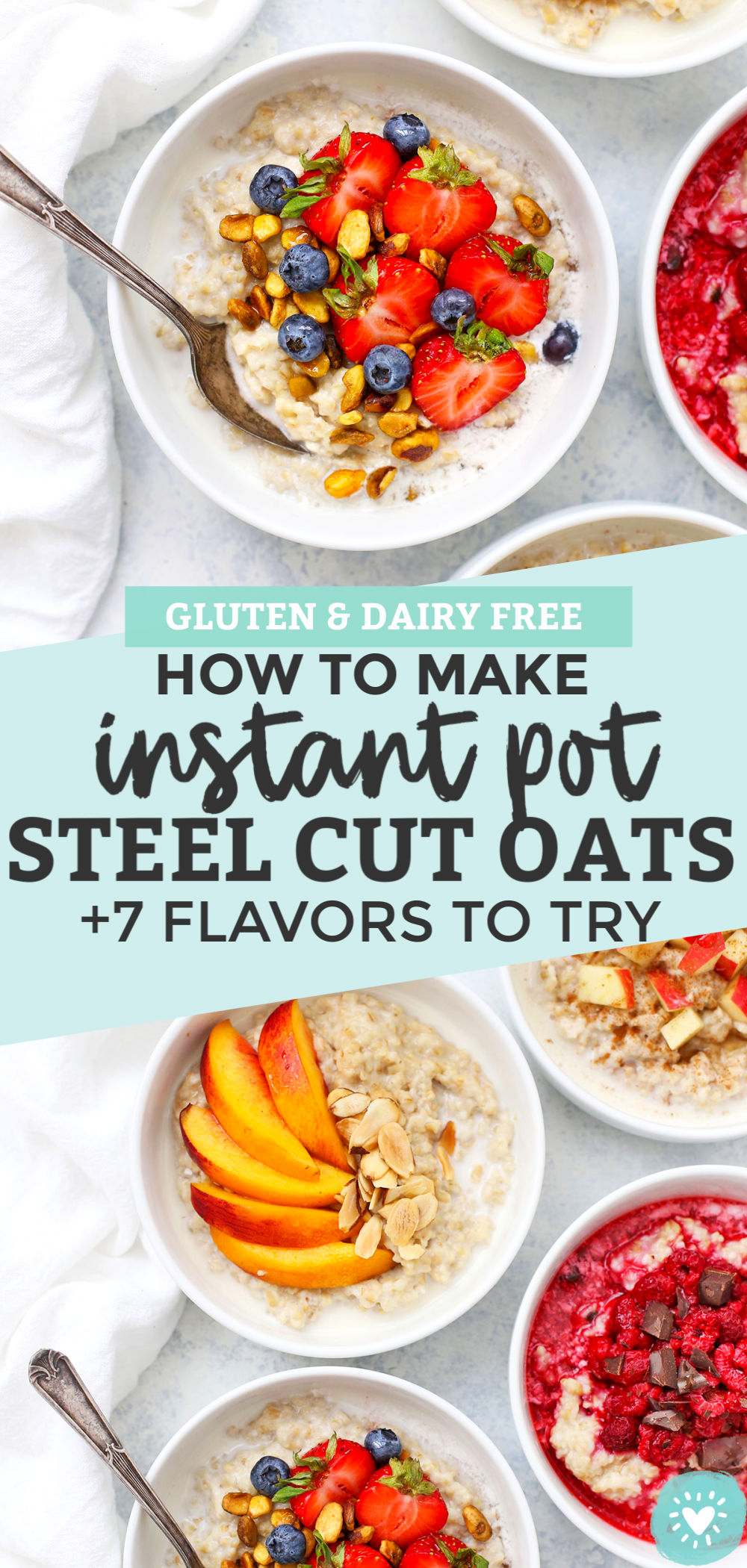 How to Make Instant Pot Steel Cut Oats + 7 Flavors to Try from One Lovely Life