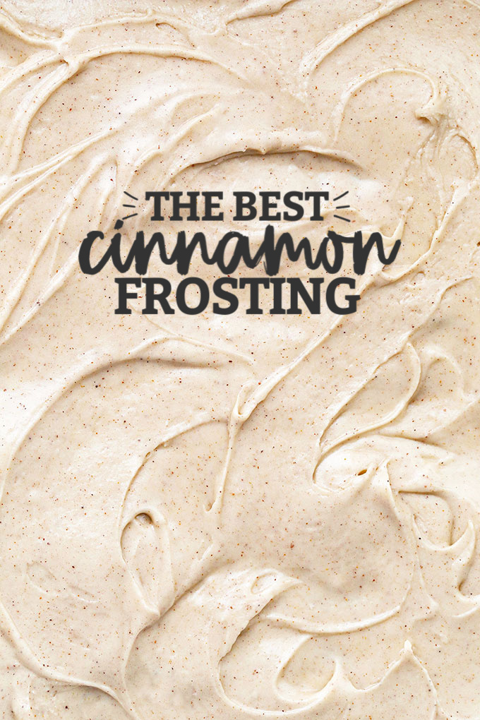 """Close up view of Cinnamon Frosting with text overlay that reads """"The Best Cinnamon Frosting"""""""