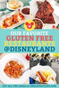 Our Favorite Gluten Free Restaurants at Disneyland