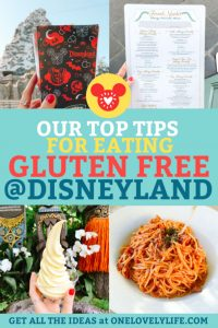 Best Tips for Eating Gluten Free at Disneyland