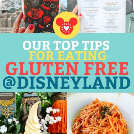 Best Tips for Eating Gluten Free at Disneyland
