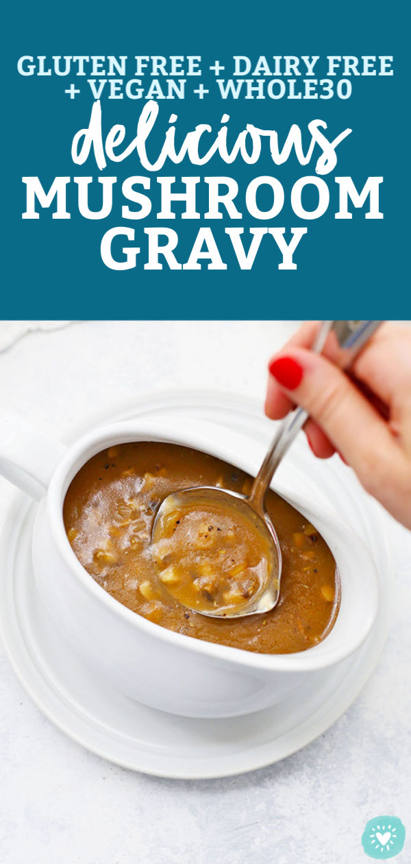 Easy Mushroom Gravy - This simple mushroom gravy recipe works for vegetarian, paleo, and gluten-free diets! It's amazing on mashed potatoes or spooned over your main dish. (Vegan, Paleo, Gluten-Free Options) // Mushroom gravy recipe // vegan mushroom gravy // paleo mushroom gravy // gluten free gravy recipe #gravy #glutenfree #mushroomgravy #thanksgiving #vegan #paleo #dairyfree