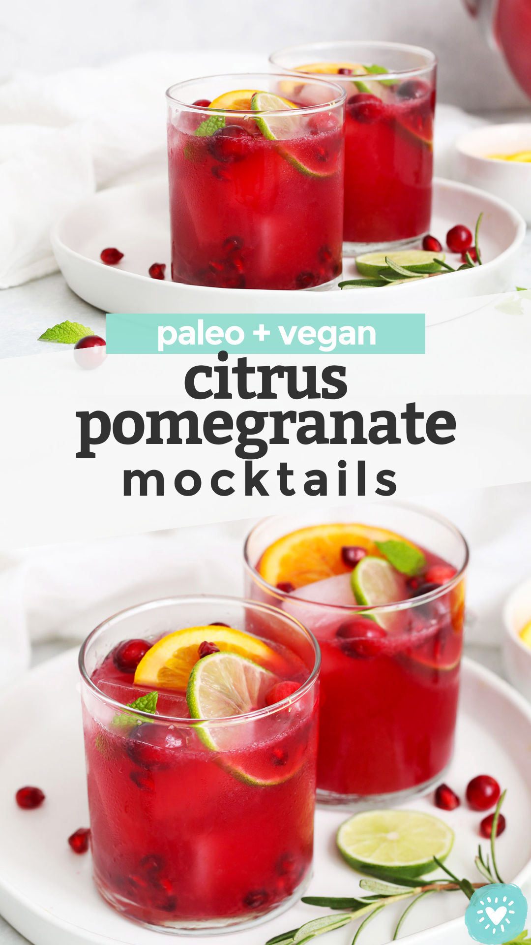 Sparkling Citrus Pomegranate Mocktail - This bright, crisp pomegranatedrink has a delicious sweet-tart flavor and just enough bubbles to keep things fun. You'll love it all holiday season! (Paleo & Vegan) // holiday mocktail recipe // paleo mocktail // vegan mocktail #paleo #vegan #mocktail #nonalcoholic #drink #christmas #newyears #thanksgiving