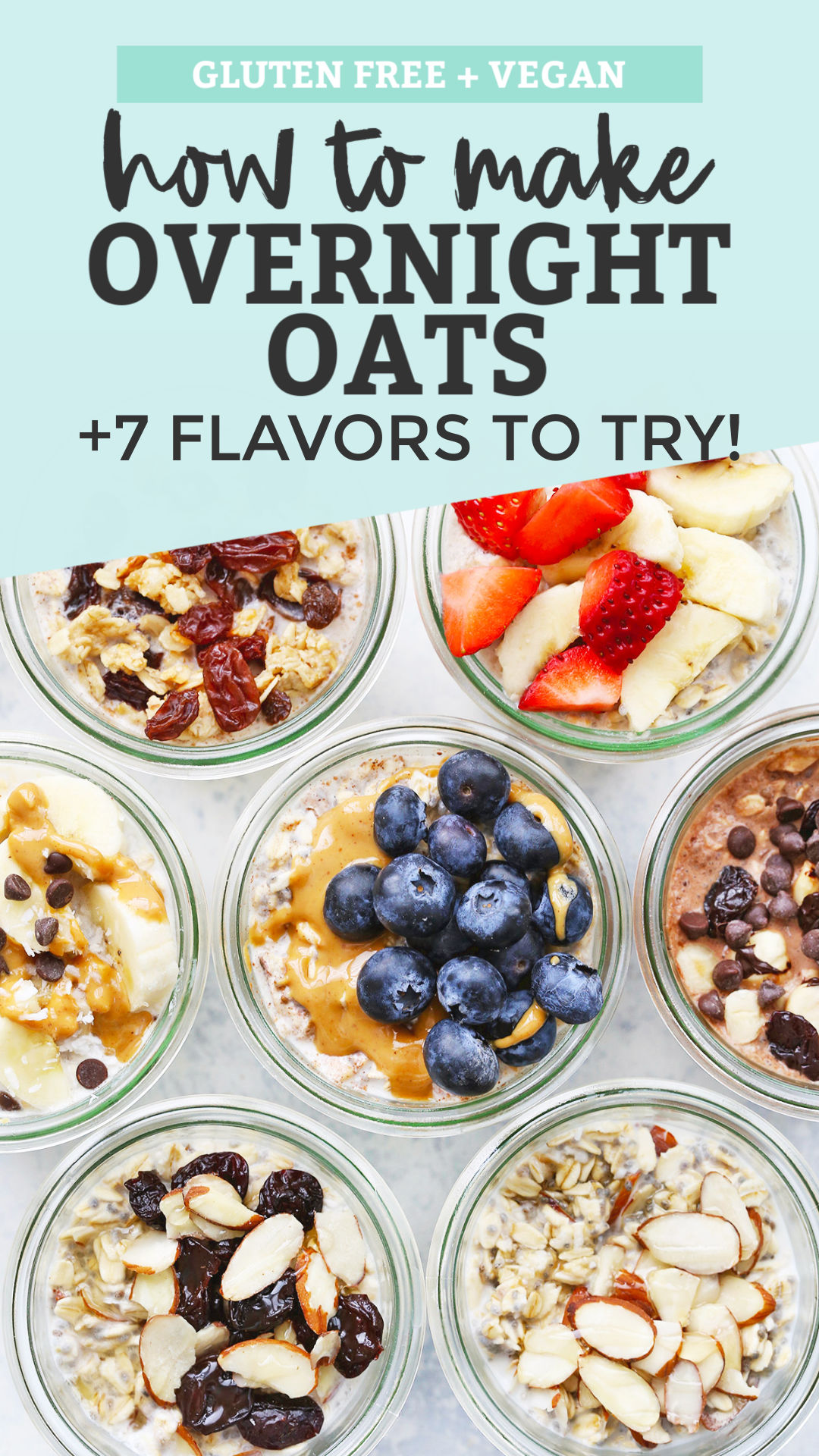 7 Flavors of Overnight Oats from One Lovely Life