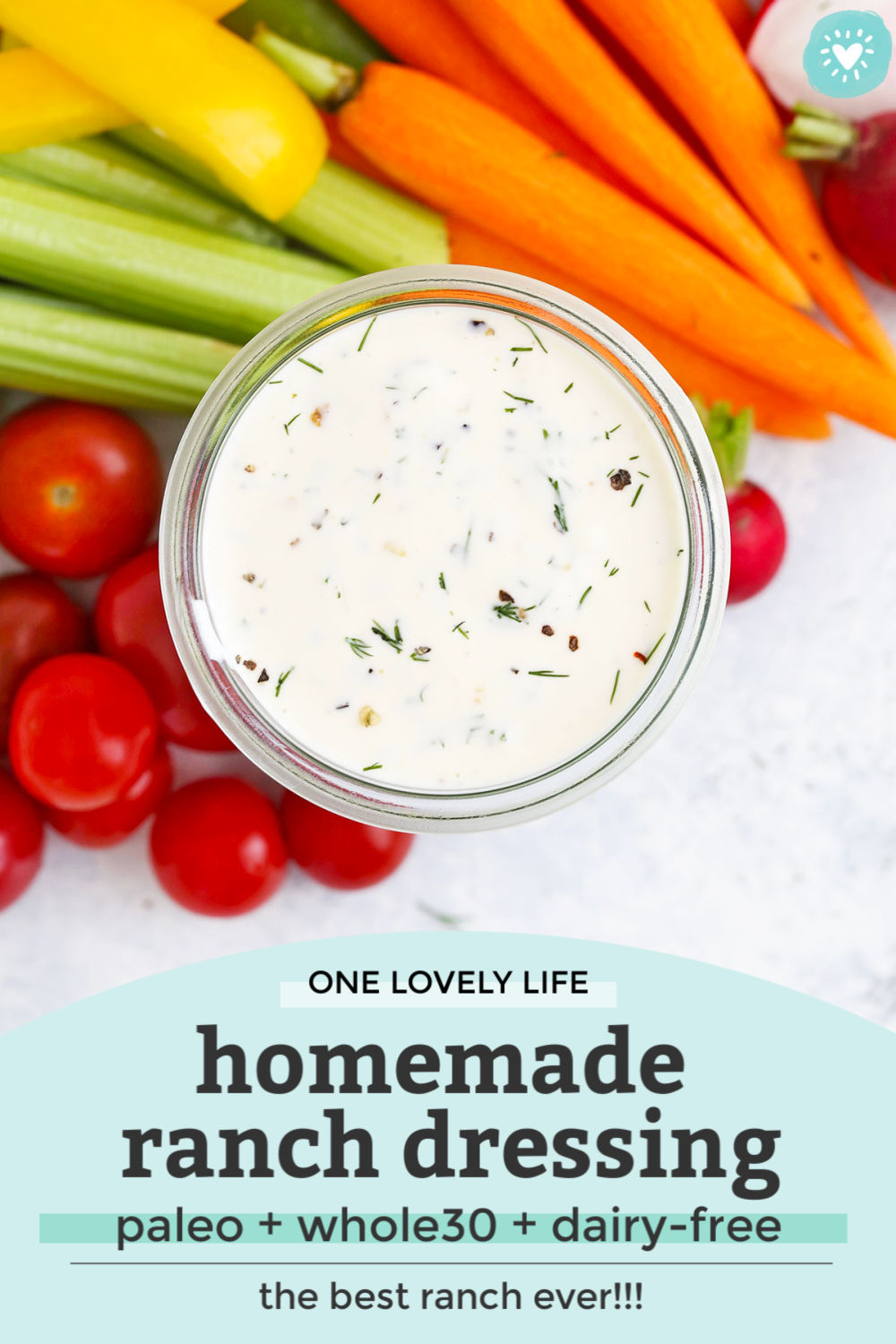 Dairy Free Paleo Ranch Dressing from One Lovely Life