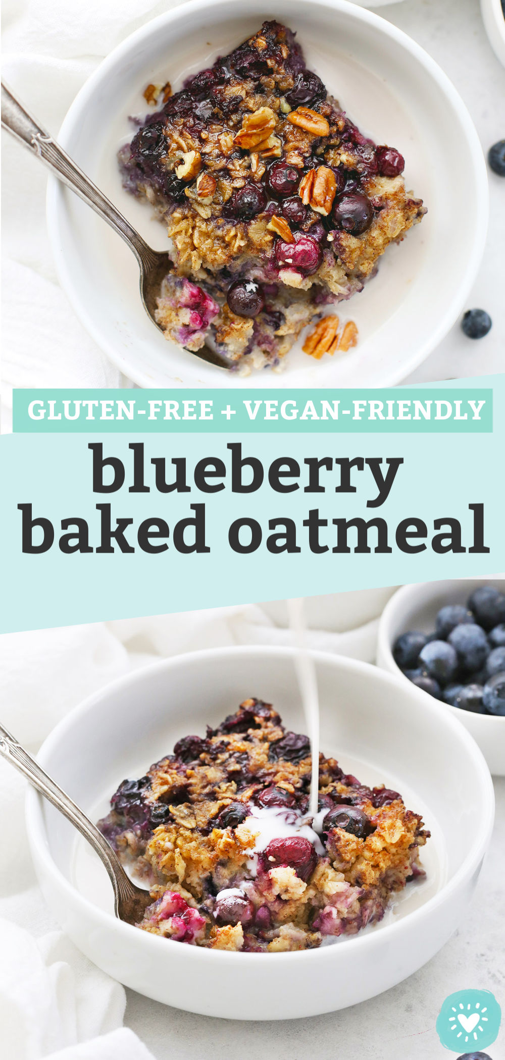 "Collage of images of Blueberry Baked Oatmeal with text overlay that reads ""Gluten-Free + Vegan-Friendly Blueberry Baked Oatmeal"""