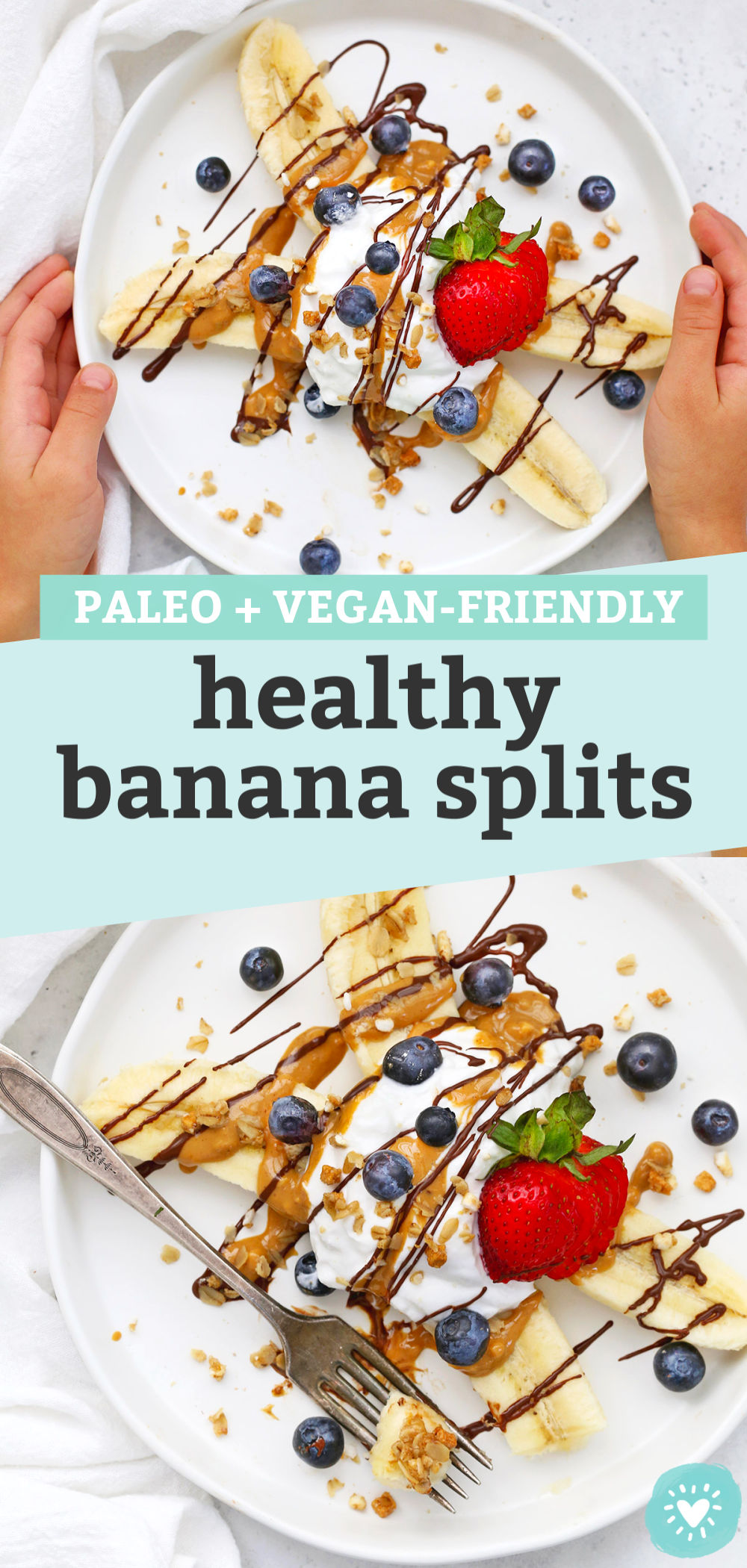 """Collage of images of Healthy Banana Split with Yogurt, Peanut Butter, Chocolate, and berries on a white plate with text that reads """"Paleo + Vegan-Friendly Healthy Banana Splits"""""""