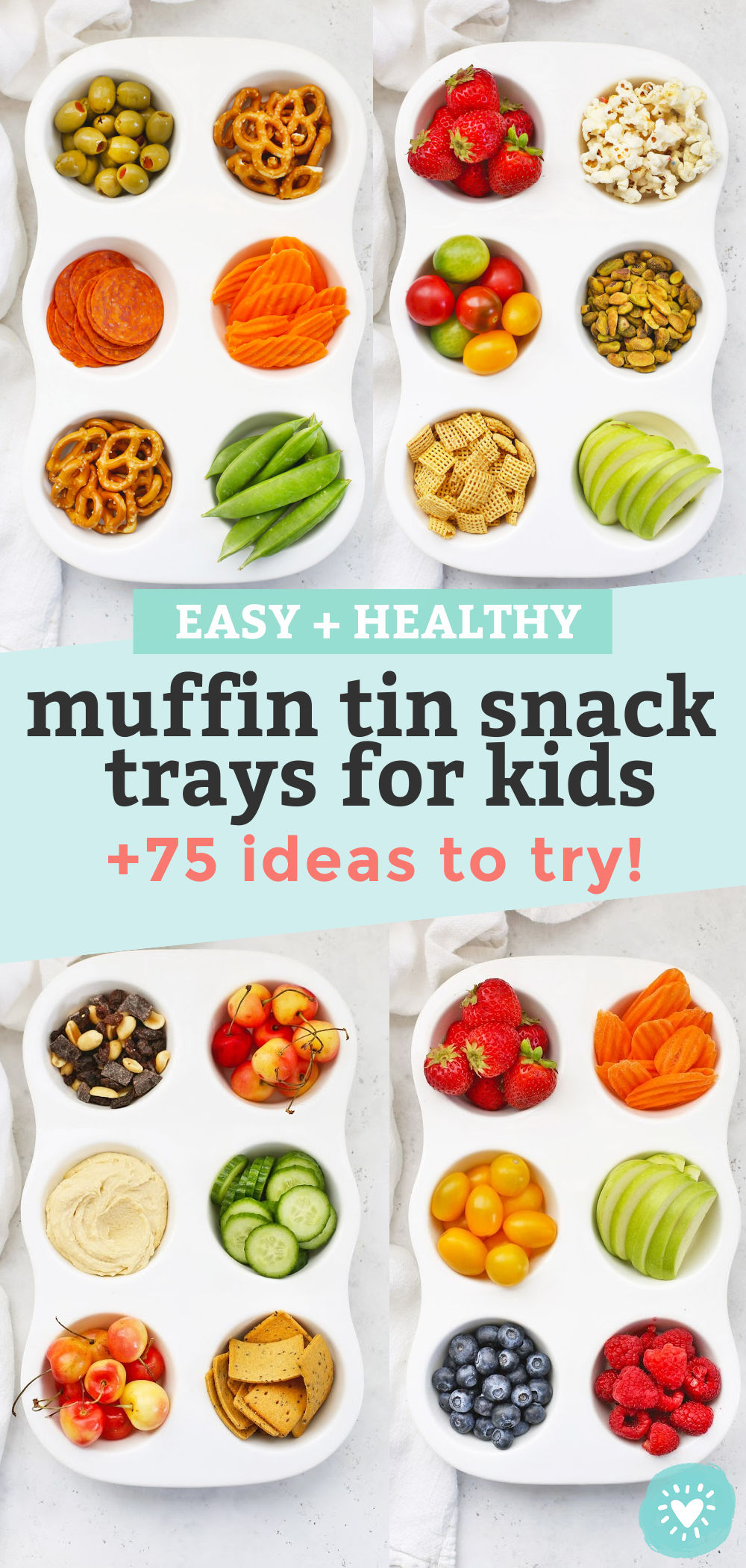 """Collage of images of muffin tin snack trays for kids with text overlay that reads """"Easy + Healthy Muffin Tin Snack Trays for Kids +75 Ideas to Try"""""""