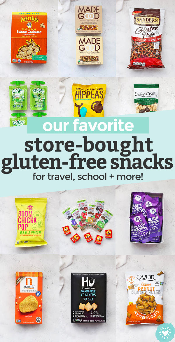 "Collage of images of store-bought gluten-free snacks with text overlay that reads ""our favorite store-bought gluten-free snacks. great for school, travel + more!"""