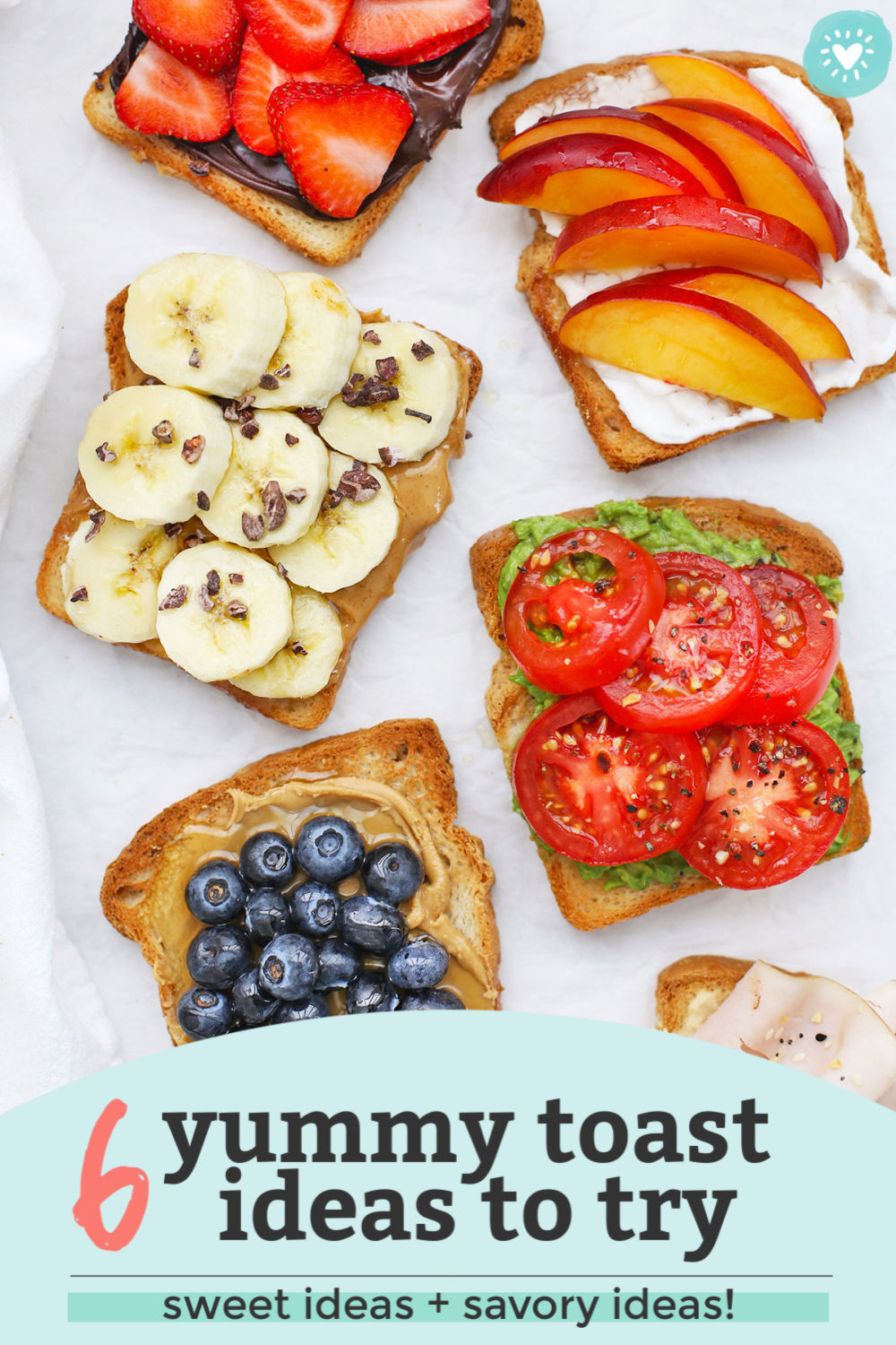 "Six Slices of Gluten-Free toast with different toppings on a white background with text overlay that reads ""6 yummy toast ideas to try. Sweet ideas + savory ideas!"""