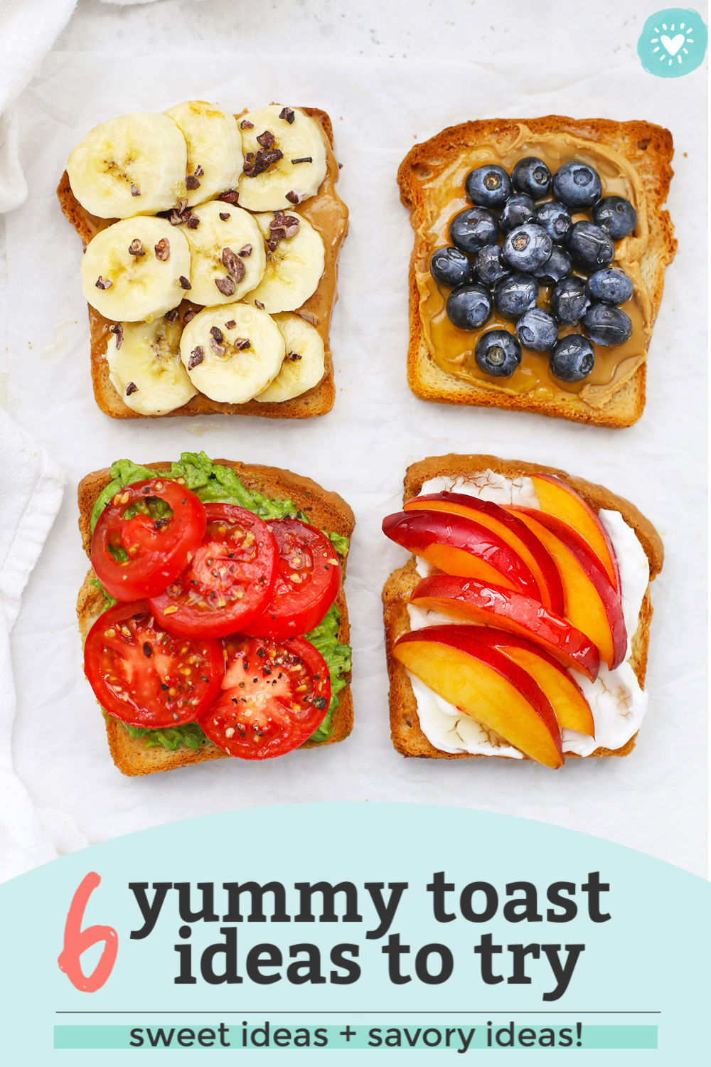 "Four slices of gluten-free toast with different toppings on a white background with text overlay that reads ""6 yummy toast ideas to try. Sweet ideas + savory ideas!"""