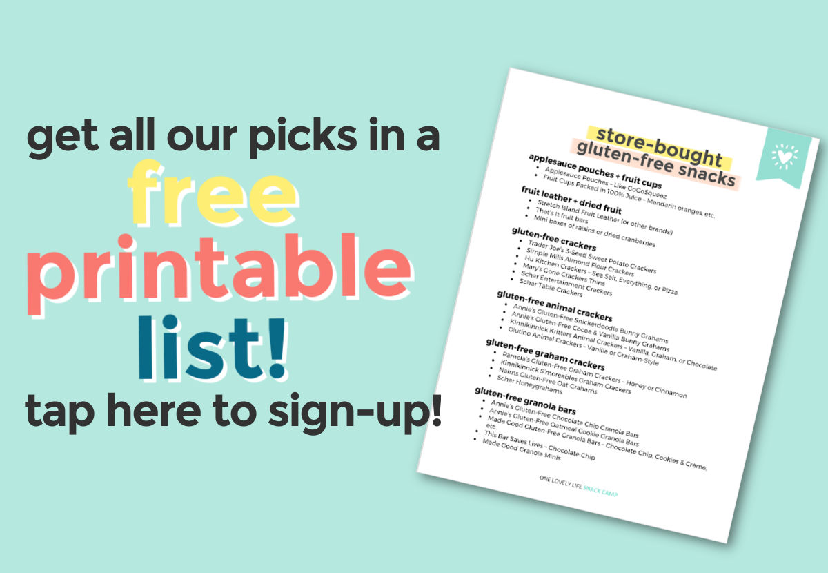 """Graphic with photo of printable store-bought gluten-free snack list and text overlay that reads """"Get All Our Picks in a Free Printable List! Tap Here to Sign Up!"""""""