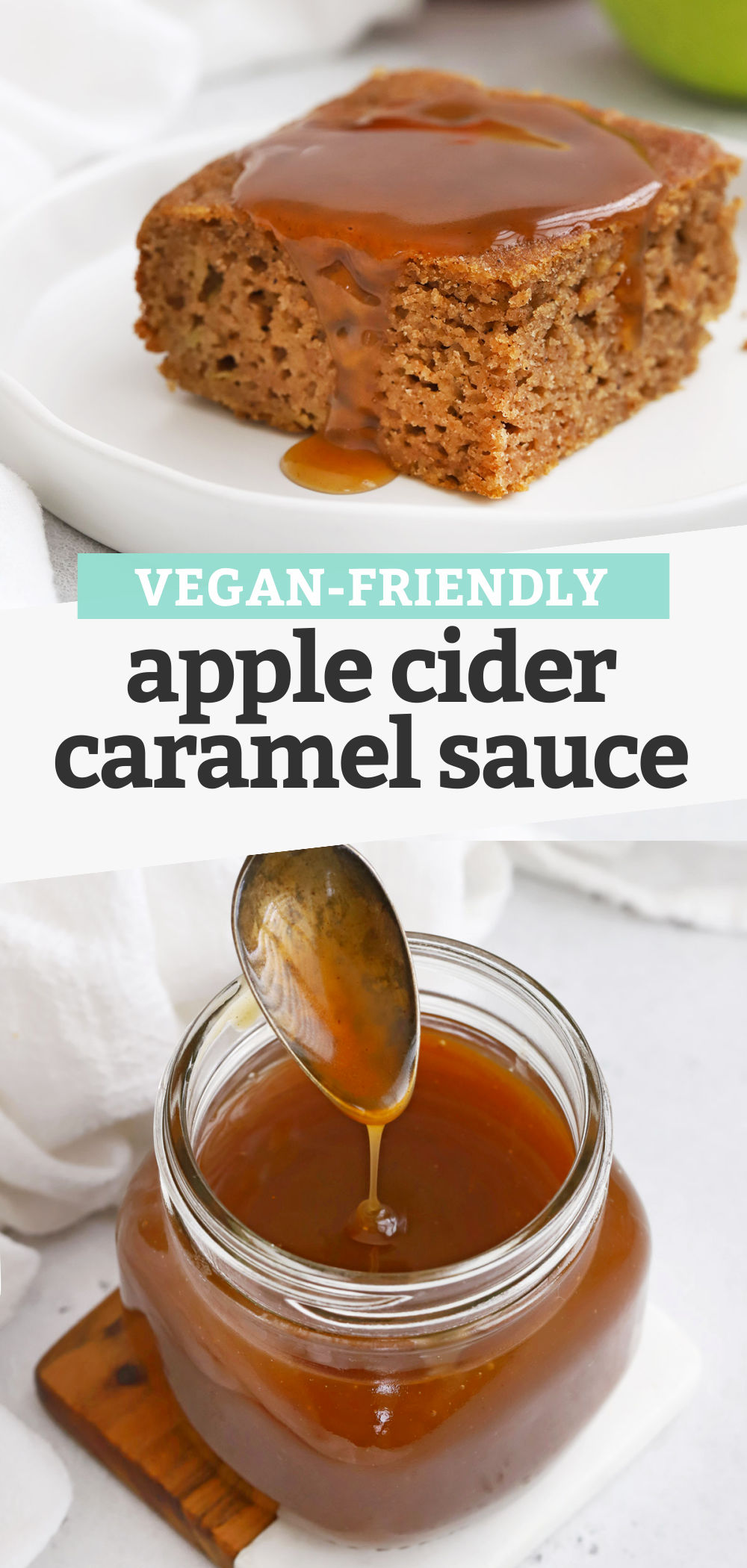 "Collage of images of apple cider caramel sauce with text overlay that reads ""Vegan-Friendly Apple Cider Caramel Sauce"""