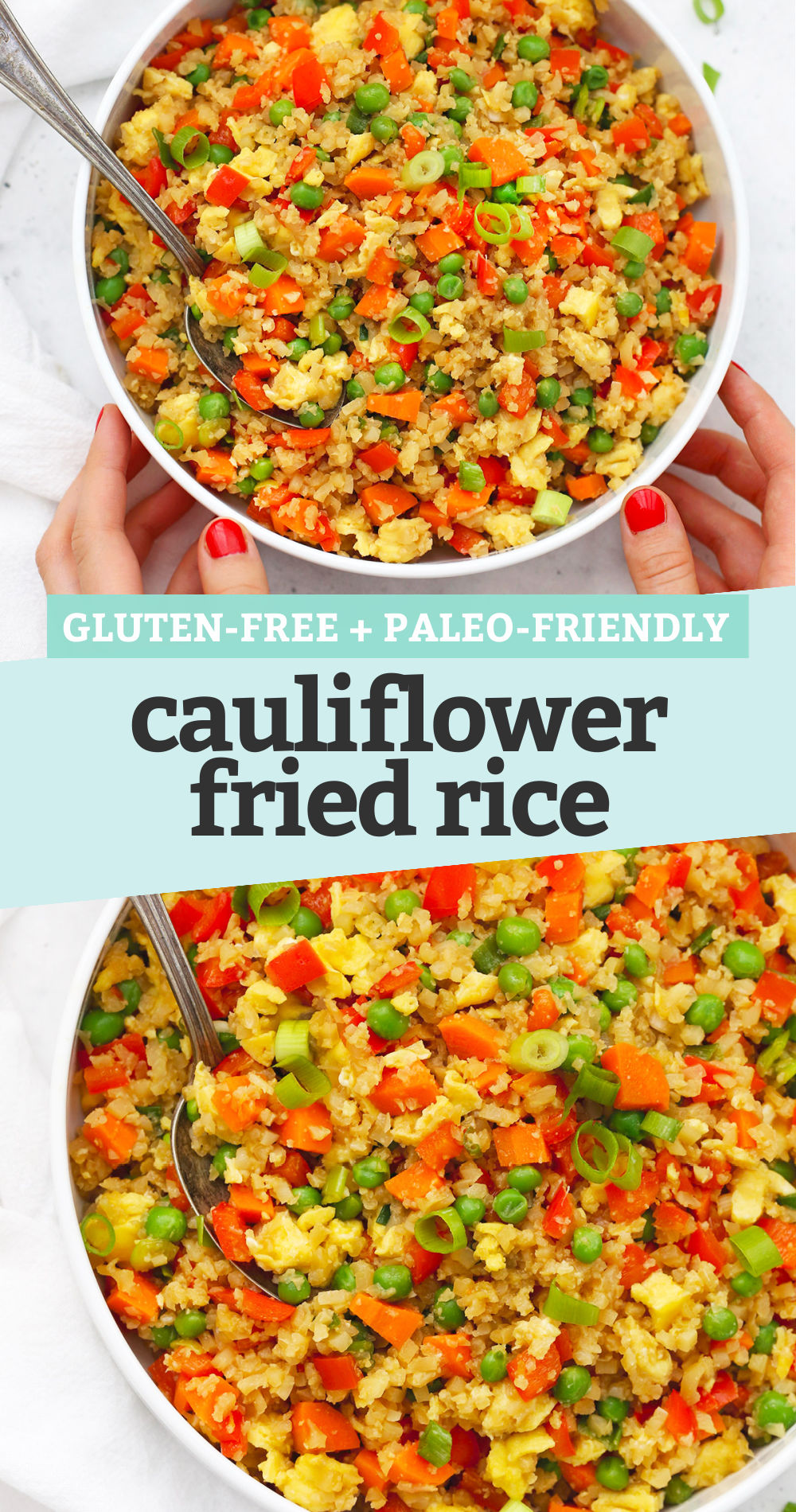 "Collage of images of gluten-free cauliflower fried rice with a text overlay that reads ""Gluten-Free + Paleo-Friendly Cauliflower Fried Rice"""