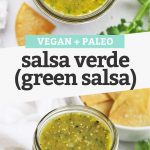 """Collage of images of homemade salsa verde with text overlay that reads """"Vegan + Paleo Salsa Verde (Green Salsa)"""""""