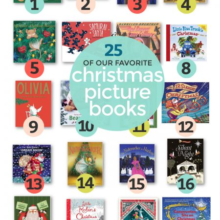 """Collage of images of Christmas Picture Books on a white background with text overlay that reads """"25 of Our Favorite Christmas Picture Books"""""""