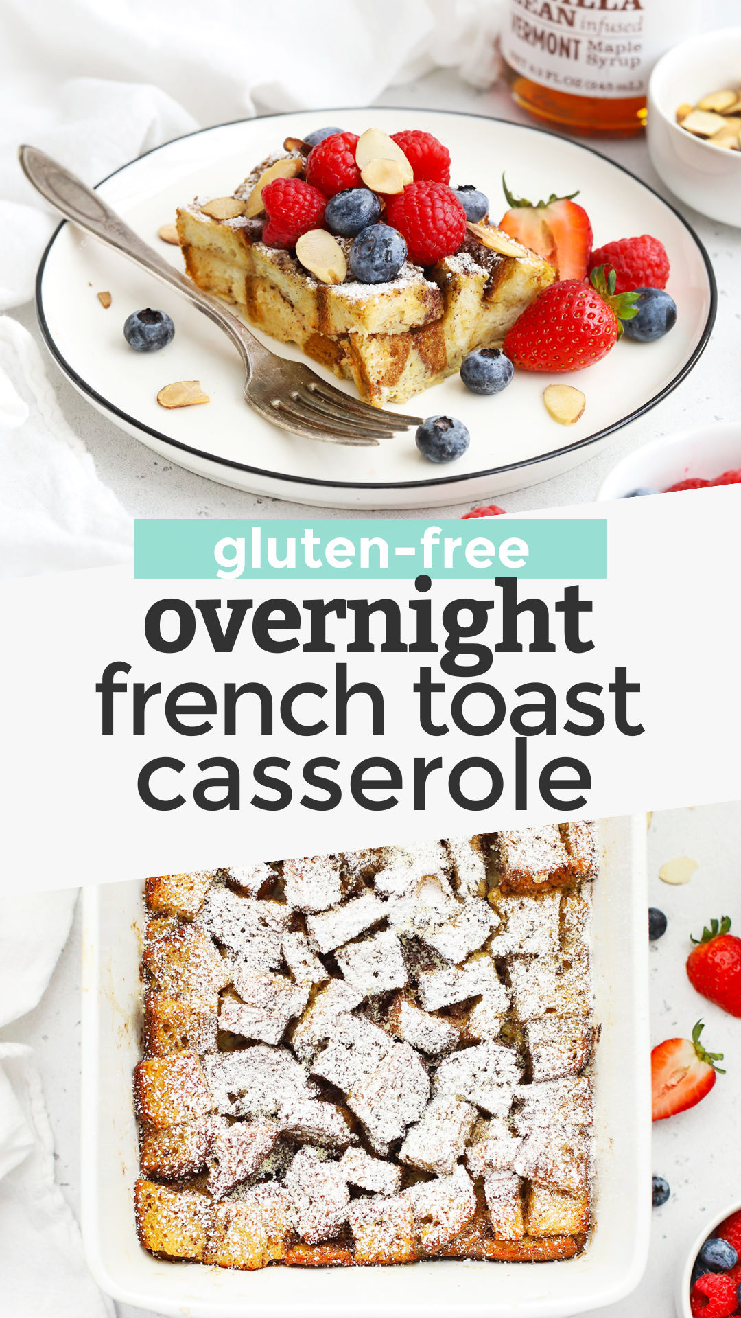 Gluten-Free French Toast Casserole - This easy overnight French toast casserole takes all the hassle out of French toast! Try our classic recipe or one of the tasty variations in the post for a fun treat! (Gluten-Free + Dairy-Free) // Gluten Free French Toast Bake // Gluten-Free Baked French Toast // Gluten-Free Overnight French Toast Casserole #frenchtoast #casserole #breakfastbake #brunch
