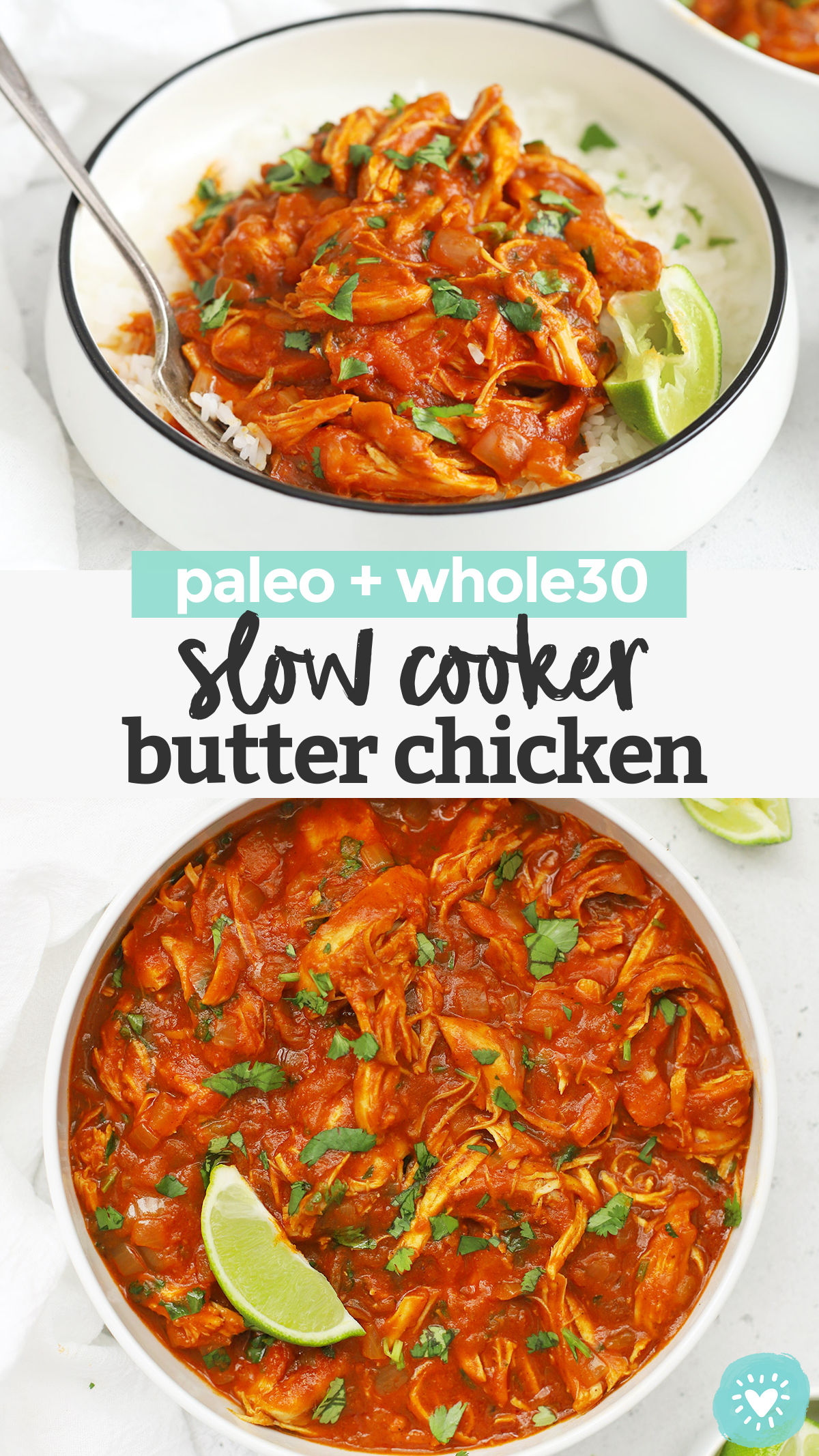 Slow Cooker Butter Chicken - This paleo butter chicken recipe is a perfect HEALTHY slow cooker dinner! It's so easy and delicious, you'll want to slurp the sauce with a spoon! (Gluten-Free, Dairy-Free, Paleo, Whole30) // Whole30 butter chicken // crock pot butter chicken // dairy free butter chicken // Paleo Slow Cooker Recipe #slowcooker #crockpot #butterchicken #chicken