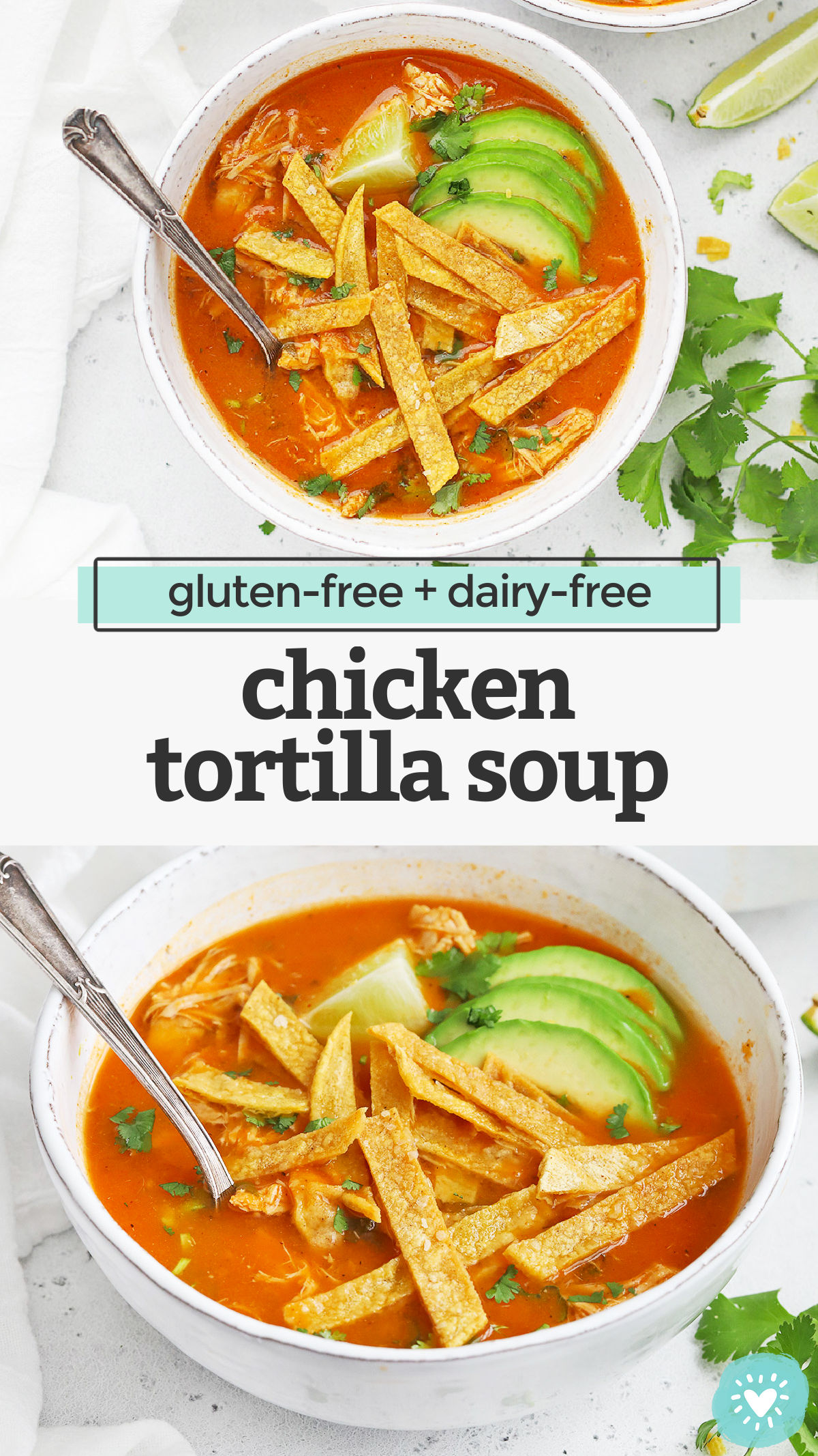Chicken Tortilla Soup - Tender chicken in a savory, flavorful broth, topped with crispy baked tortilla strips and allll the goodies! (Gluten-Free + Paleo-Friendly) // Chicken Tortilla Soup Recipe // Tortilla Soup // Healthy Soup // #tortillasoup #chickensoup #glutenfree