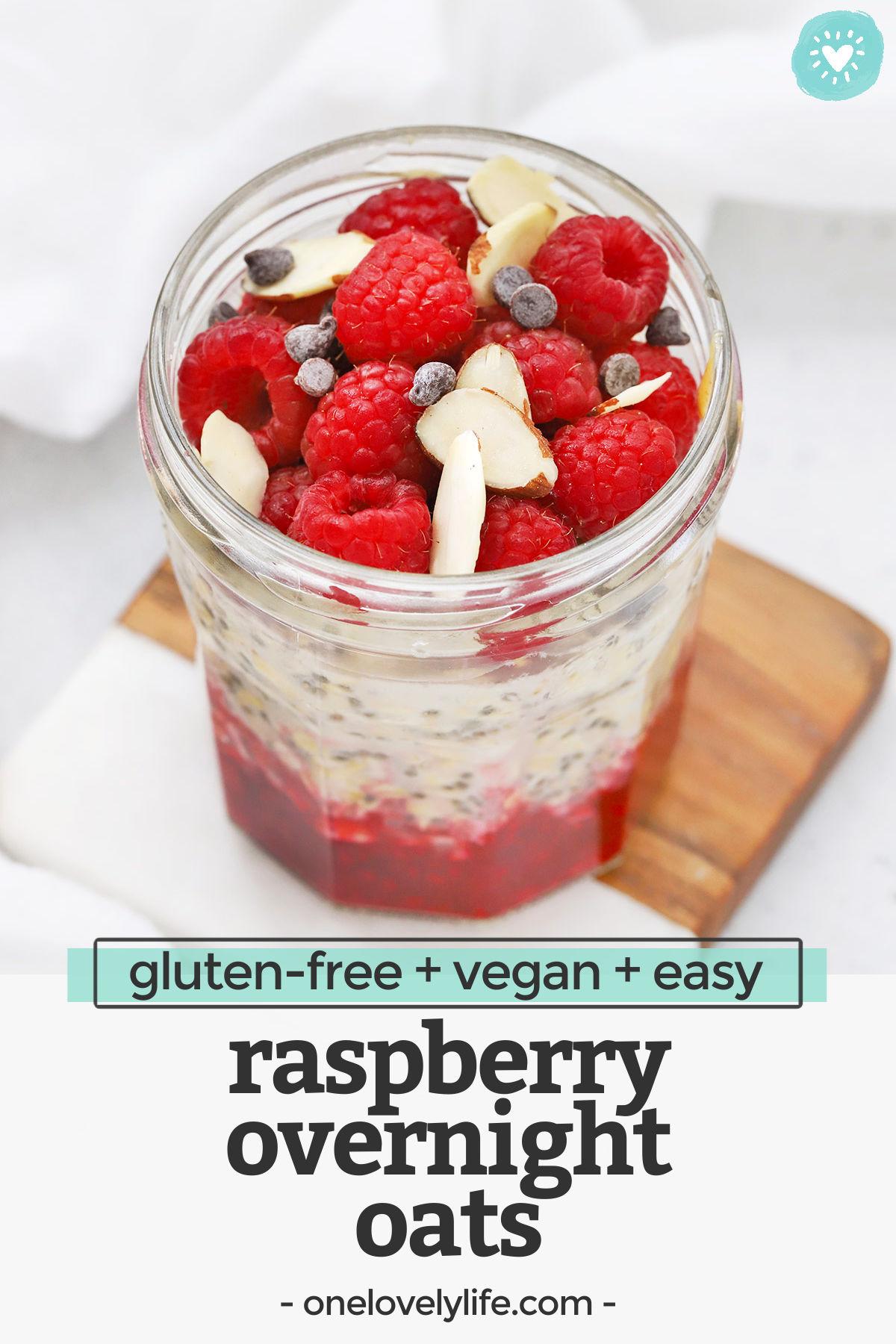 Raspberry Overnight Oats - An easy, delicious, healthy meal prep breakfast! // Raspberry Almond Overnight Oats // Raspberry Overnight Oats Recipe // Berry Overnight Oats // Vegan breakfast // healthy breakfast // gluten-free breakfast #overnightoats #oats #oatmeal #healthybreakfast #glutenfree #vegan