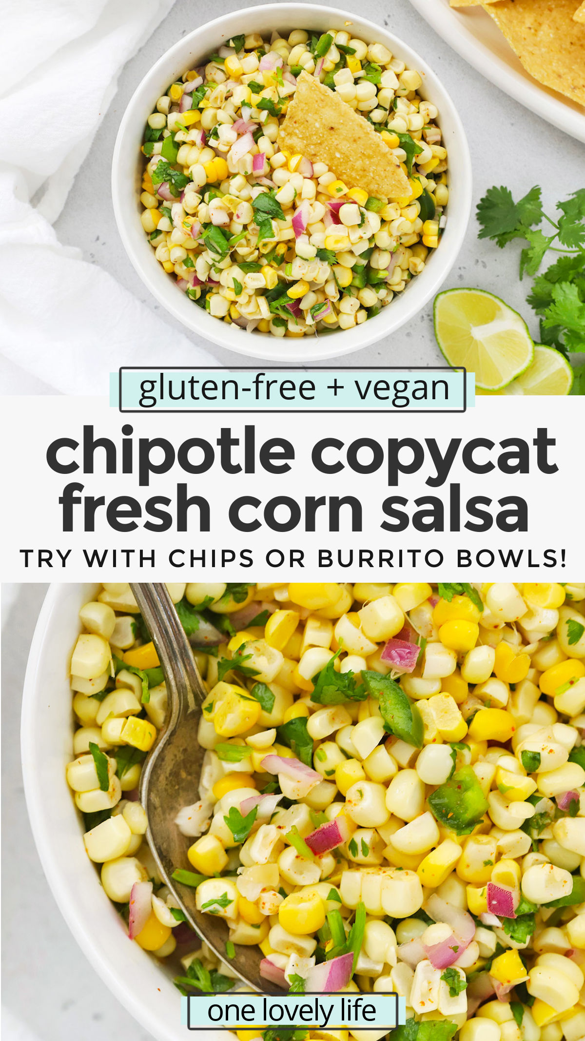 Better-Than-Chipotle Corn Salsa - Our easy fresh corn salsa recipe is incredible with chips, burrito bowls tacos, and so much more! // Chipotle Copycat Corn Salsa // Chipotle Corn Salsa Recipe // Summer Corn Salsa // Best Corn Salsa REcipe // Corn Recipes // Burrito Bowls // Homemade Salsa #salsa #corn #cornsalsa #burritobowls #summerrecipe #taconight