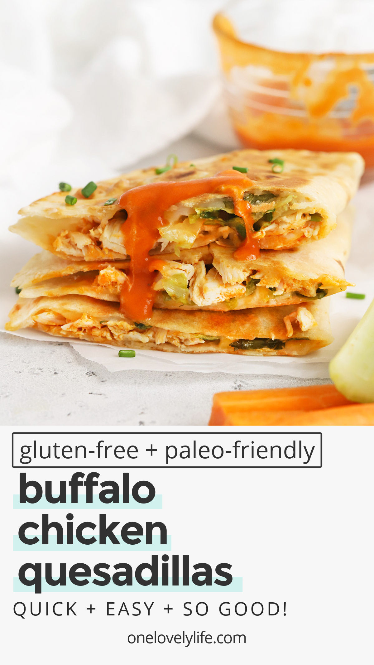 Buffalo Chicken Quesadillas - These gluten-free quesadillas are stuffed with Buffalo chicken, creamy ranch, lettuce, and your favorite cheese. They're quick, easy, and MAJORLY delicious! (Gluten-Free, Grain-Free Friendly // Buffalo Quesadillas // Buffalo Chicken Recipes #quesadillas #glutenfree #buffalochicken