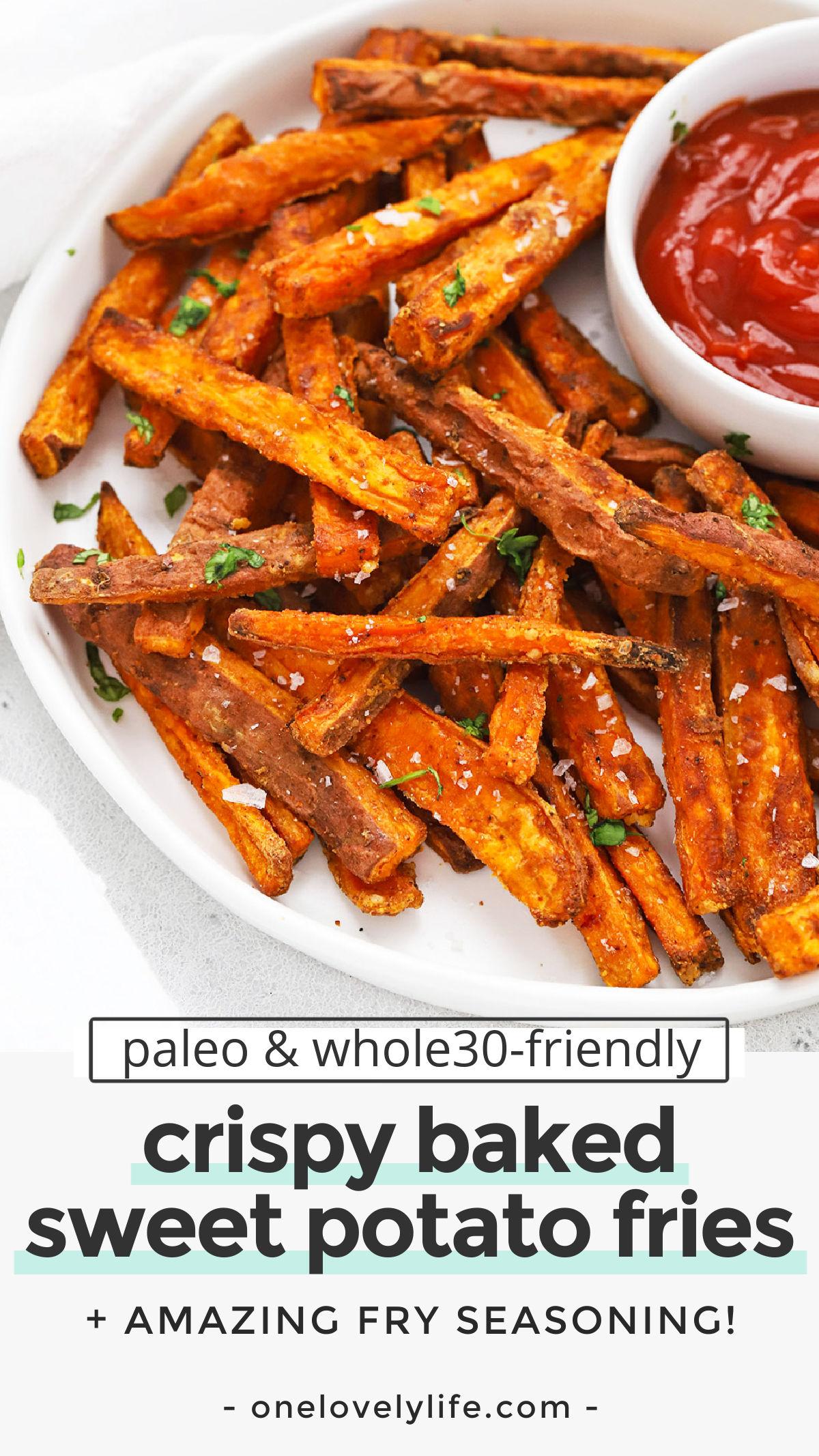Crispy Baked Sweet Potato Fries - How to make crispy baked sweet potato fries & the best fry seasoning! (Paleo, Whole30, Gluten-Free) // Sweet Potato Oven Fries // Paleo Sweet Potato Fries // Whole30 Sweet Potato Fries // Healthy Sweet Potato Fries #sweetpotatofries #ovenfries #paleo #whole30 #vegan #glutenfree
